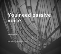 Editing Myth #4: Passive Voice Should Be Eradicated