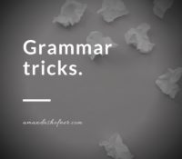 Grammar Tricks [2]