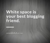 The Use of White Space in Blogging