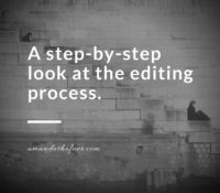 A Step-by-Step Look at the Editing Process