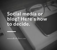 Should You Be Updating on Social Media or Your Blog?