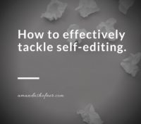 5 Tips to Self-Edit Your Novel Effectively