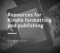 Formatting and Publishing Resources for Kindle