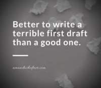 Your First Draft Should Suck