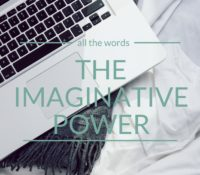 Imaginative Power Belongs in the Hands of the Reader