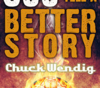 500 Ways to Tell a Better Story by Chuck Wendig {Book Review}