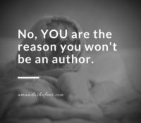 The #1 Reason You'll Never Be An Author