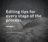 How to Edit Your Book: Editing Tips for Each Stage of the Process