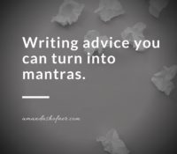 6 Pieces of Writing Advice I'll Never Stop Giving