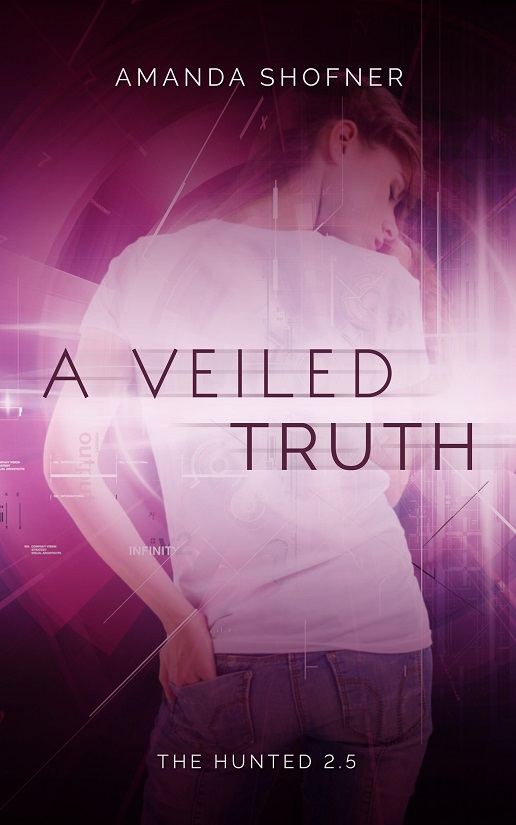 A Veiled Truth (The Hunted #2.5) by Amanda Shofner