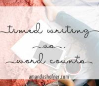 Timed Writing or Word Counts? How to Blend the Two for Greater Productivity