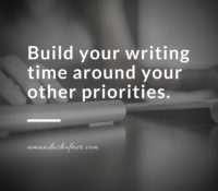 What Are Your Priorities? And What That Means for Writing