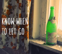 Know when to let go
