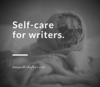 Self-Care for Writers with Day Jobs